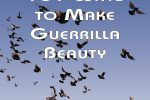 Book Review: 101 Ways to Make Guerilla Beauty