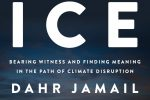 The End of Ice, by Dahr Jamail